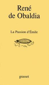 La passion d'Emile