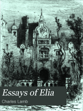 Essays of Elia: Y Charles Lamb; Illustrated by R. Swain Gifford, James D. Smillie, Charles A. Platt, F. S. Chruch