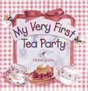 My Very First Tea Party Book