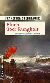 Fluch über Rungholt: Historischer Roman
