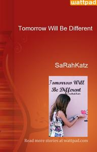 Tomorrow Will Be Different PDF