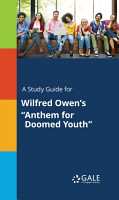 A Study Guide for Wilfred Owen s  Anthem for Doomed Youth  PDF