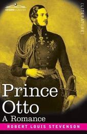 Prince Otto: A Romance