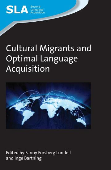 Cultural Migrants and Optimal Language Acquisition PDF