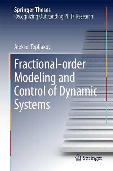 Fractional order Modeling and Control of Dynamic Systems PDF