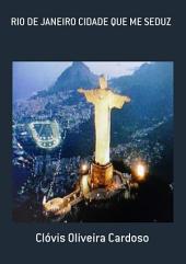 Rio De Janeiro Cidade Que Me Seduz