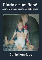 Diário De Um Bebê