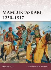 Mamluk 'Askari 1250–1517