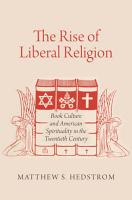 The Rise of Liberal Religion PDF