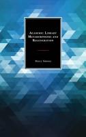 Academic Library Metamorphosis and Regeneration PDF