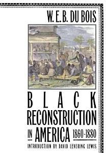 Black Reconstruction in America 1860 1880 PDF