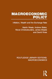 Macroeconomic Policy: Inflation, Wealth and the Exchange Rate
