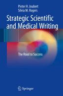 Strategic Scientific and Medical Writing