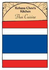 Pan Asian Cookbook - Thai Cuisine - Rohana Choo's Kitchen