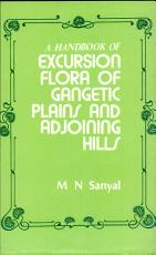 A Handbook of Excursion Flora of the Gangetic Plains and Adjoining Hills PDF