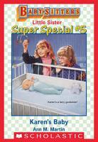 Karen s Baby  Baby Sitters Little Sister Super Special  5  PDF