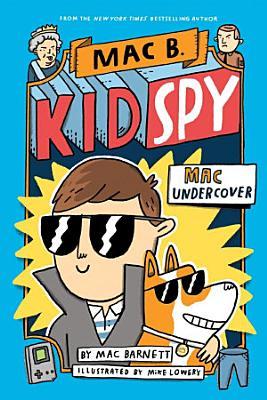 Mac Undercover  Mac B  Kid Spy  1