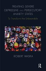 Treating Severe Depressive and Persecutory Anxiety States