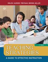 Teaching Strategies  A Guide to Effective Instruction PDF
