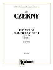 The Art of Finger Dexterity, Opus 740, Book I: For Piano
