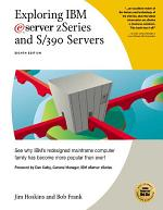 Exploring IBM Eserver Zseries and S/390 Servers