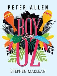 Peter Allen  The Boy From Oz PDF