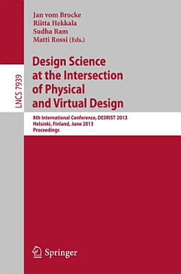 Design Science at the Intersection of Physical and Virtual Design