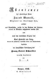 Abenteuer des ehrwürdigen Pater Jacob Marell, Mitgliedes der Gesellschaft Jesu: entlehnt aus Actenstücken, welche in den Archiven des Jesuitenordens in München aufgefunden worden sind