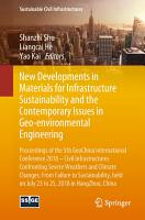 New Developments in Materials for Infrastructure Sustainability and the Contemporary Issues in Geo environmental Engineering PDF