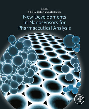 New Developments in Nanosensors for Pharmaceutical Analysis