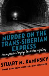 Murder on the Trans-Siberian Express