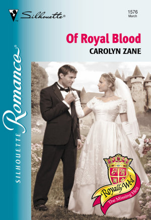 Of Royal Blood  Mills   Boon Silhouette  PDF