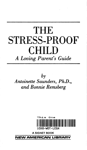 The Stress proof Child
