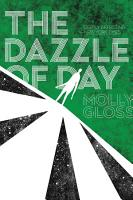 The Dazzle of Day PDF