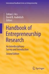 Handbook of Entrepreneurship Research: An Interdisciplinary Survey and Introduction, Edition 2