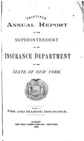 Annual Report of the Superintendent of Insurance to the New York Legislature: Volume 1889