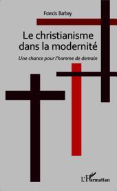 CHRISTIANISME DANS LA MODERNITE