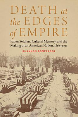 Death at the Edges of Empire
