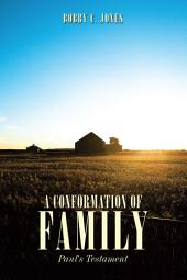 A Conformation of Family: Paul's Testament