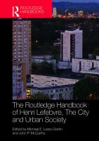 The Routledge Handbook of Henri Lefebvre  The City and Urban Society PDF