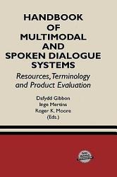 Handbook Of Multimodal And Spoken Dialogue Systems Book PDF