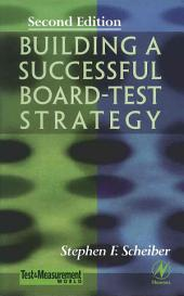 Building a Successful Board-Test Strategy: Edition 2