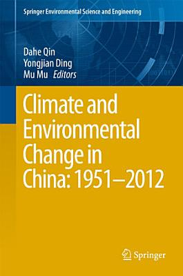 Climate and Environmental Change in China  1951   2012 PDF