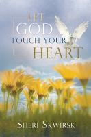 Let God Touch Your Heart PDF