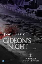 Gideon's Night: (Writing as JJ Marric)