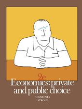 Economics: Private and Public Choice, Edition 2