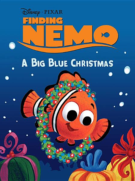 Download Finding Nemo  A Big Blue Christmas Book