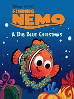 Finding Nemo  A Big Blue Christmas PDF