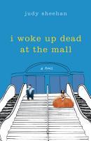 I Woke Up Dead at the Mall PDF