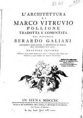 L'architettura di Marco Vitruvio Pollione tradotta e comentata dal marchese Berardo Galiani ...